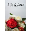 "Marvis Williams Proudly Announces the Release of Her Realistic-romance Book ""Life & Love"""