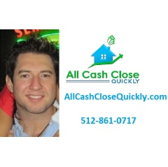 AllCashCloseQuickly.com 512-861-0717 Call us for your free assessment