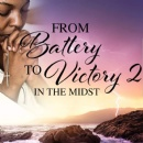 """From Battery to Victory 2: In the Midst"" - Newest Bestseller FREE for ONLY 2 More Days"