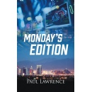 "Westwood Books Publishing is Stoked to Announce the Release of the Second-Edition of Paul Lawrence's Fiction Book ""Monday's Edition"""