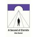 "Westwood Books Publishing distributes the new poetry of Alan Baxter: ""A Second of Eternity"""
