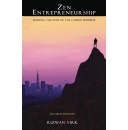 """Zen Entrepreneurship,"" an Amazon Bestseller Book on Spirituality and Business, is Free This Week"