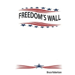 """Freedom's Wall"" by Bruce Robertson"