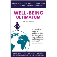 """Well-Being Ultimatum"" by Dr. Suzie Carmack"
