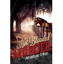 Jacqueline D'Acre Pens a Murder Mystery Thriller that Stirs Passion for Horses, Female Amateur Sleuths, and New Orleans