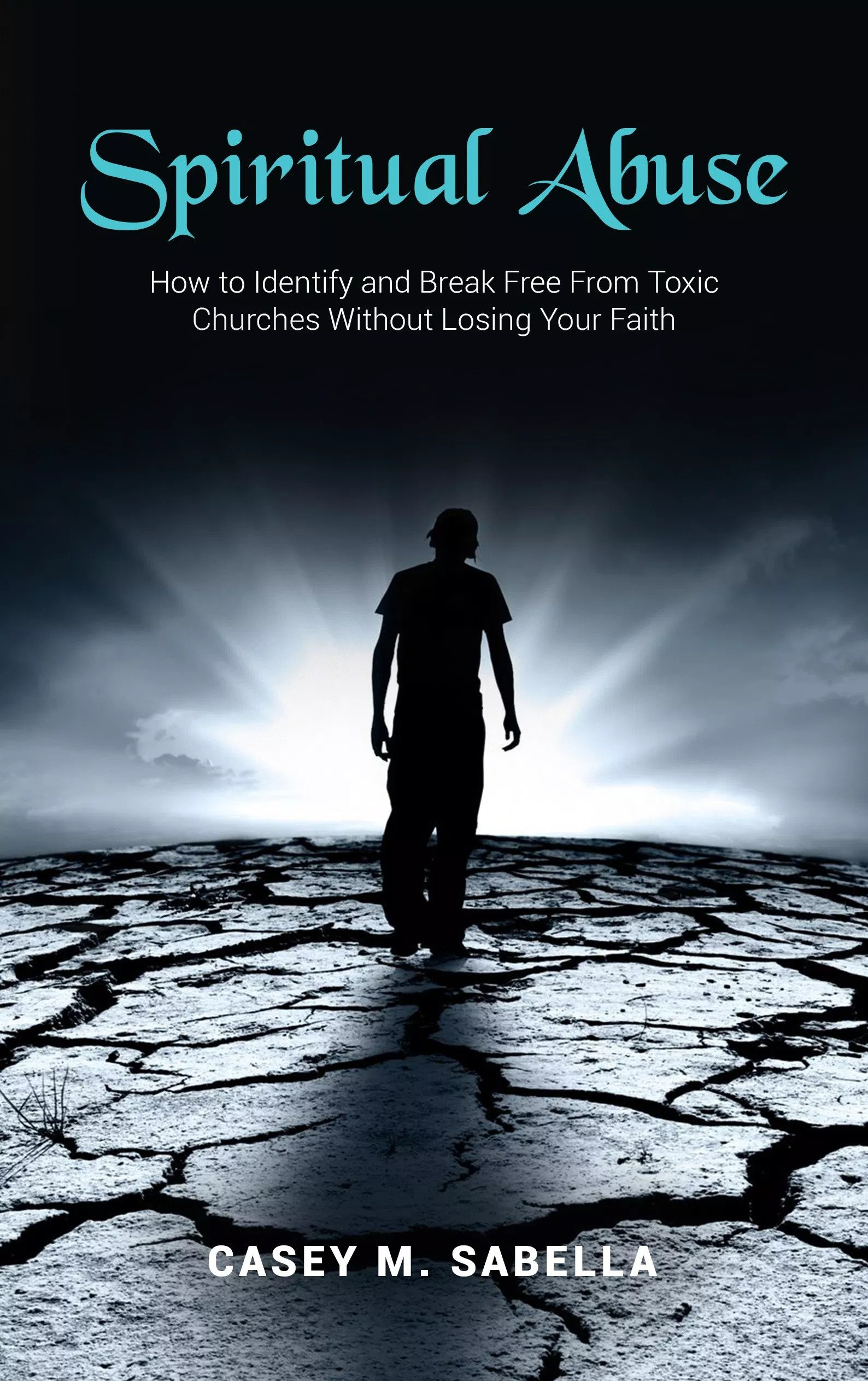 Pastor Launches a New Book to Help Victims of Spiritual Abuse   WebWire