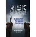 "Best Selling Book Promotion Ending Tonight | ""Risk Assessment Framework: Successfully Navigating Uncertainty"""
