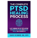 "David Redbord's ""The Complete PTSD Healing Process"" – 99c Download Today (08/26/2019)"