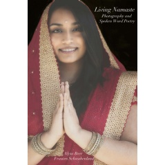 """Living Namaste: Photography and Spoken Word Poetry"""