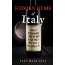 "Tony Margiotta's ""Hidden Gems Of Italy"" – Secret Wine Guide For Wine Enthusiasts - On Sale For $0.99 Tomorrow 10/16/19"