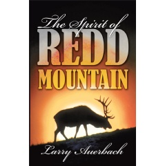 """The Spirit of Redd Mountain"" by Larry P. Auerbach"