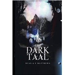 """The Dark Taal"" by Dean Matthews"