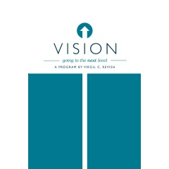 """Vision - Going to the Next Level"" by Virgil Revish"