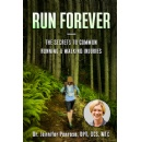 "Dr. Jennifer Penrose, PT's book ""Run Forever! The Secrets to Common Running and Walking Injuries"" - FREE download (4/8/2020 - 4/12/2020)"