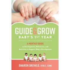 """Guide & Grow: Baby's 1st Year"" by Sharon Drewlo"