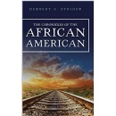 Let Us Discover the Truth About the Chronicles of the African American