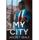 """My City"" The Next Best Seller in Black & African American Urban Fiction"